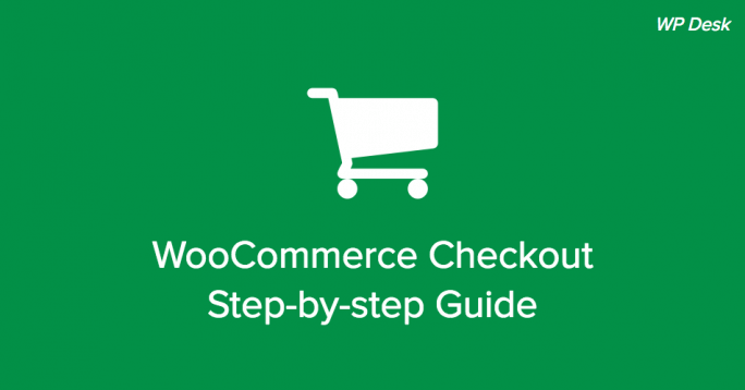 WooCommerce Checkout Guide