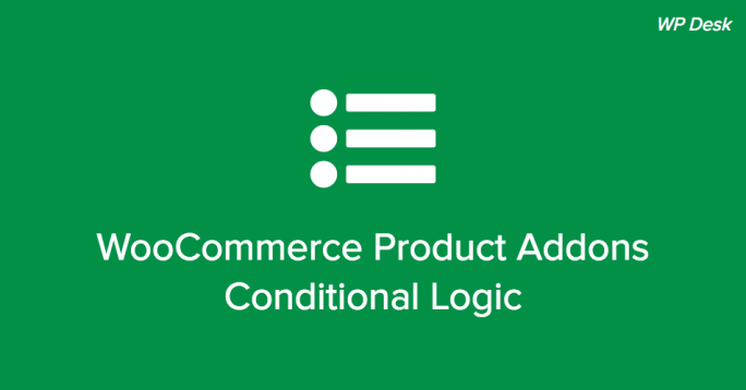 WooCommerce Product Addons Conditional Logic