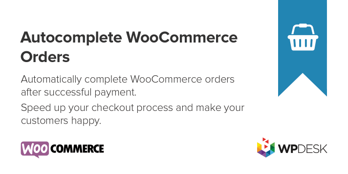 WooCommerce Autocomplete Orders