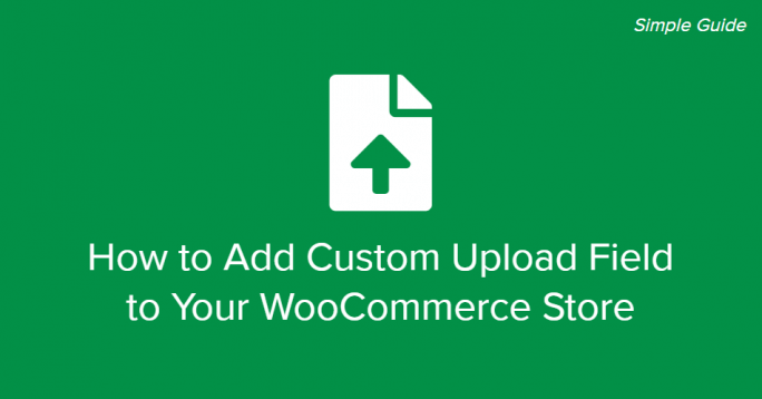 WooCommerce Upload Field