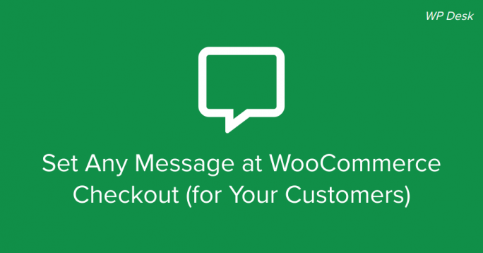 WooCommerce Checkout Message