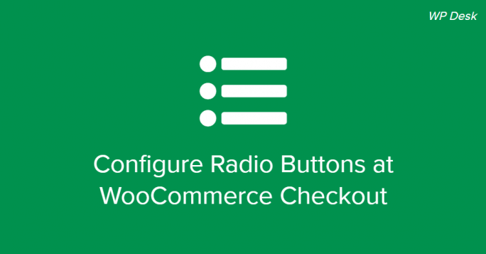 WooCommerce Checkout Radio Buttons