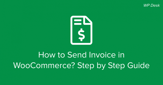 How to send invoice in WooCommerce