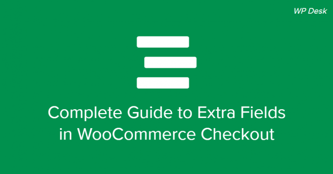 WooCommerce checkout extra fields