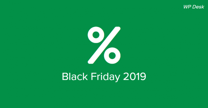 Black Friday 2019 - WP Desk