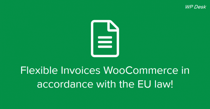 Flexible Invoices WooCommerce EU law