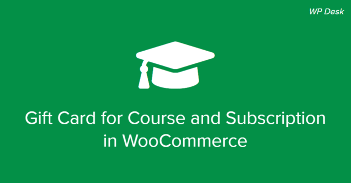 Gift Card for Course and Subscription in WooCommerce